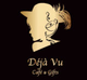 創作者 Déjà Vu Café 的頭像