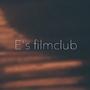 E's filmclub